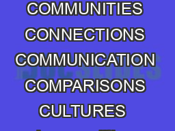 STANDARDS FOR FOREIGN LANGUAGE LEARNING Preparing for the st Century COMMUNITIES CONNECTIONS COMMUNICATION COMPARISONS CULTURES  In  a coalition of four national language organi zations the American