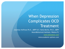 When Depression Complicates OCD Treatment