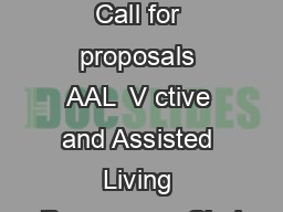 AAL Programme Call for proposals AAL  V ctive and Assisted Living Programme Chal PDF document - DocSlides