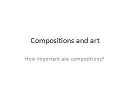 Compositions and art