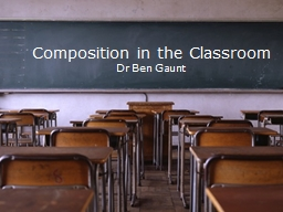 Composition in the Classroom