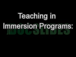 Teaching in Immersion Programs: