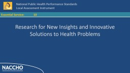 10 Research for New Insights and Innovative Solutions to He