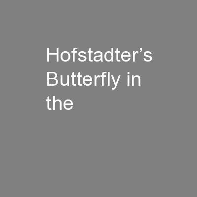 Hofstadter's Butterfly in the PowerPoint PPT Presentation