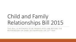 Child and Family Relationships Bill 2015