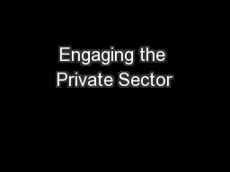 Engaging the Private Sector PowerPoint PPT Presentation