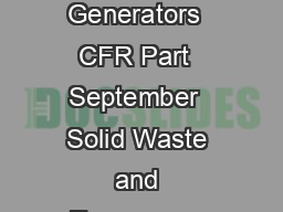 Introduction to United States Environmental Protection Agency Generators  CFR Part  September  Solid Waste and Emergency Response W EPAK Training Module  GENERATORS CONTENTS