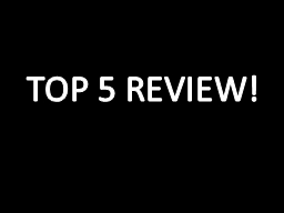 TOP 5 REVIEW!
