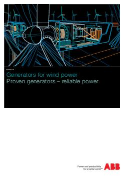 Generators for wind power Proven generators  reliable power Brochure   Generators for wind power  ABB Motors and Generators We provide motors generators and mechanical power transmission products ser