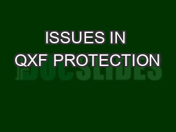 ISSUES IN QXF PROTECTION PowerPoint PPT Presentation