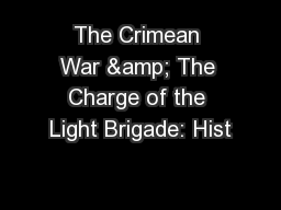 The Crimean War & The Charge of the Light Brigade: Hist