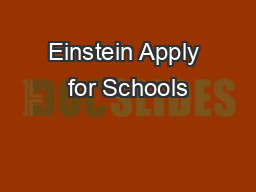 Einstein Apply for Schools PDF document - DocSlides