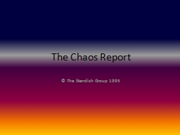 The Chaos Report