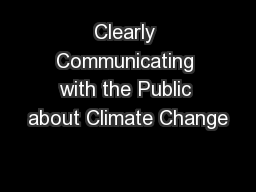 Clearly Communicating with the Public about Climate Change