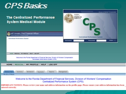 The Centralized Performance System Medical Module
