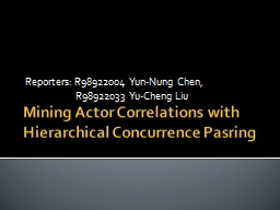 Mining Actor Correlations with Hierarchical Concurrence