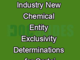 Guidance for Industry New Chemical Entity Exclusivity Determinations for Certai