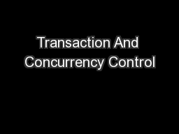 Transaction And Concurrency Control