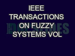IEEE TRANSACTIONS ON FUZZY SYSTEMS VOL