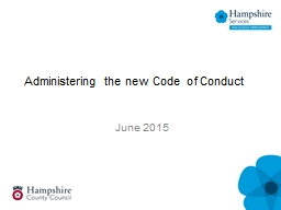 Administering the new Code of Conduct