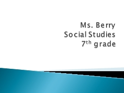 Ms. Berry PowerPoint PPT Presentation
