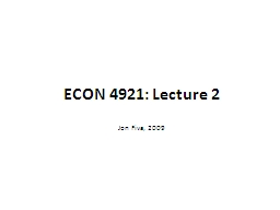 ECON 4921: Lecture PowerPoint PPT Presentation
