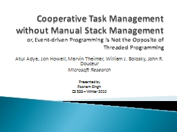 Cooperative Task Management without Manual Stack Management