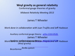 Weyl gravity as general relativity
