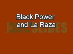Black Power and La Raza