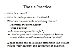 Thesis Practice PowerPoint PPT Presentation