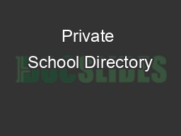 Private School Directory PDF document - DocSlides