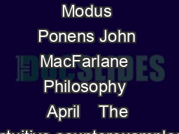 McGee on Modus Ponens John MacFarlane  Philosophy  April    The intuitive counterexamples