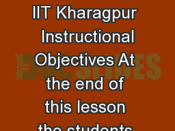 Version  ECE IIT Kharagpur  Version  ECE IIT Kharagpur  Instructional Objectives At the end of this lesson the students should be able to