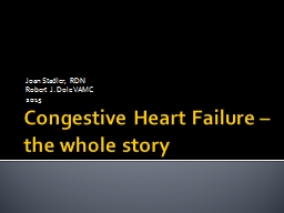 Congestive Heart Failure – the whole story PowerPoint PPT Presentation
