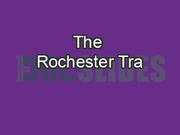 The Rochester Tra