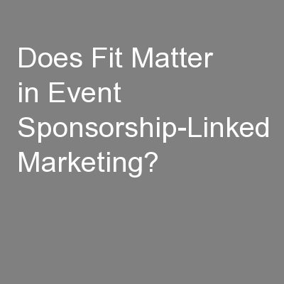 Does Fit Matter in Event Sponsorship-Linked Marketing?