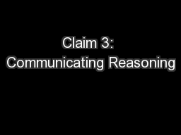 Claim 3: Communicating Reasoning