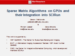 Sparse Matrix Algorithms on GPUs and their Integration into