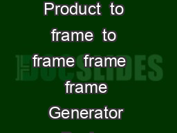 Induction Generator A Regal Brand ISO   Certified  General Description Of Product  to  frame  to  frame  frame    frame Generator Basics Induction Generator        Applications Generator Protection A