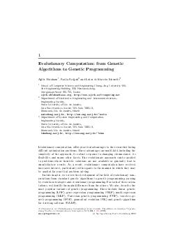 Evolutionary Computation from Genetic Algorithms to Genetic Programming Ajith Abraham  Nadia Nedjah and Luiza de Macedo Mourelle School of Computer Science and Engineering ChungAng University  nd Eng