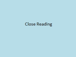 Close Reading PowerPoint PPT Presentation