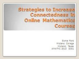 Strategies to Increase Connectedness in Online Mathematics PowerPoint PPT Presentation