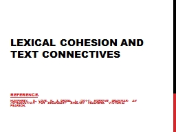 Lexical cohesion and text connectives