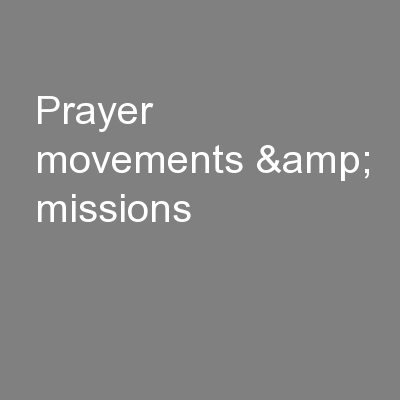Prayer movements & missions