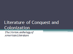 Literature of Conquest and Colonization PowerPoint PPT Presentation