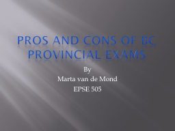 Pros and cons of BC provincial exams