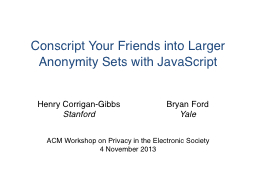 Conscript Your Friends into Larger Anonymity Sets with Java