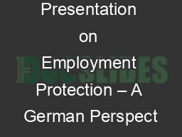 Presentation on Employment Protection – A German Perspect