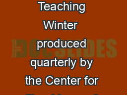 STANFORD UNIVERSITY NEWSLETTER ON TEACHING Speaking of Teaching Winter  produced quarterly by the Center for Teaching and Learning PEAKING OF T EACHING WINTER  Vol