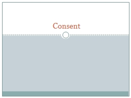 Consent PowerPoint PPT Presentation